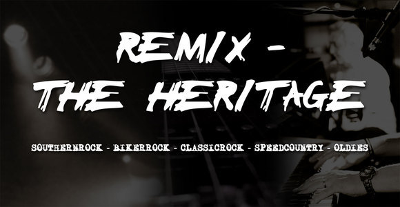 REMIX - THE HERITAGE - Rock Classicrock Oldies Live Act in Wirsberg