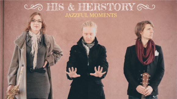 His and Herstory - Jazz Charts Improvisation Swing Smooth Jazz Live Act in Hamburg