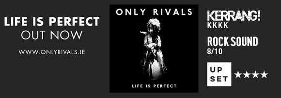 Only Rivals  - Rock Live Act in Dublin
