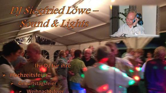 DJ Siegfried Löwe - Sound & Lights - Dance Music Pop Schlager Charts Rock DJ in Greven