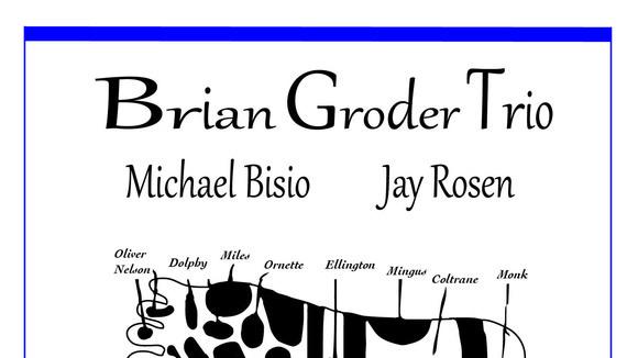 Brian Groder Trio - Modern Jazz Live Act in Brooklyn