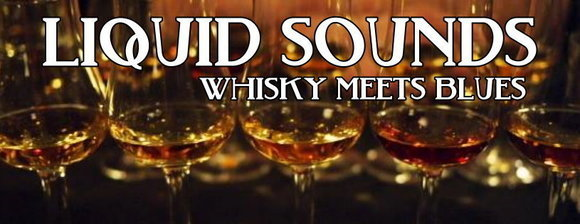 LIQUID SOUNDS - WHISKY meets BLUES - Blues Rhythm & Blues (R&B) Cover Boogie Live Act in Neunkirchen