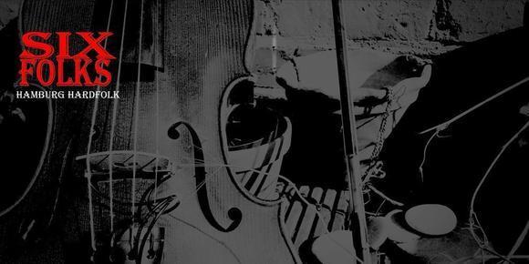Six Folks - Hamburg Hardfolk - Worldmusic Folk Rock Ska Gypsy Irish Folk Live Act in Hamburg