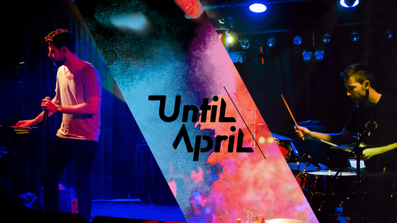 Until April - Electronic Indie Electronica Indietronica Rock Electro Live Act in Berlin