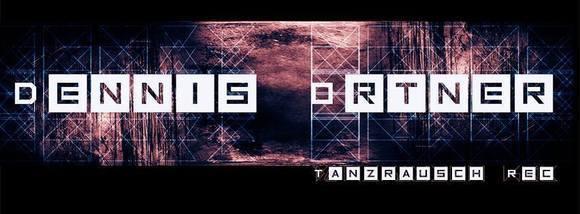 Dennis Ortner - Dark Techno Techno Industrial DJ in Berlin
