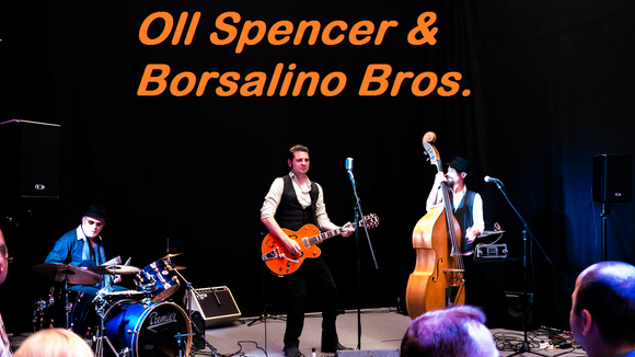Oll Spencer & Borsalino Bros. - Rock and Roll Beat Musik Rockabilly Rock Surf Live Act in Köln