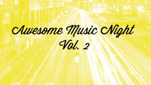 Awesome Music Night Vol. 2