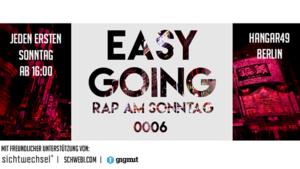 Easy Going - Rap am Sonntag