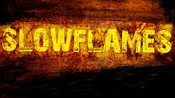 SlowFlames