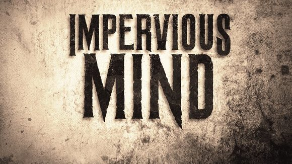 Impervious Mind