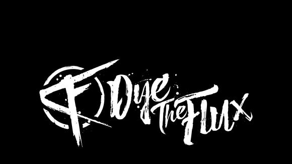 Dye The Flux