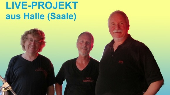 LIVE-PROJEKT - Tanzmusik Schlager Rock Cover Oldies Live Act in Halle