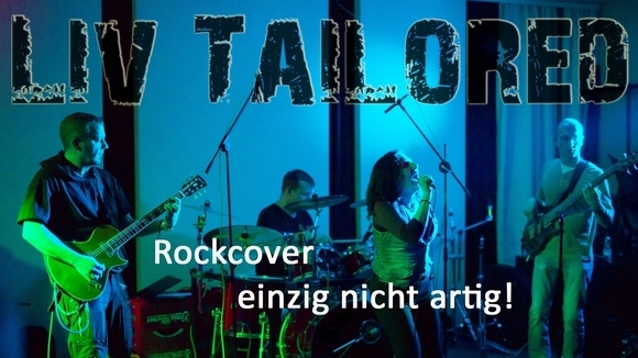 Liv Tailored - Cover Rock Live Act in Ruhrgebiet