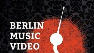 BERLIN MUSIC VIDEO AWARDS 2018