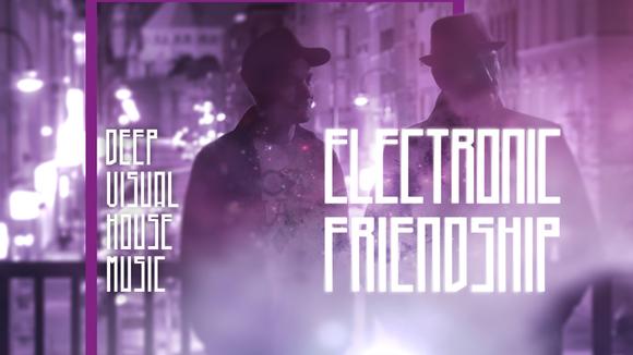 electronic friendship - Electronic Music House Electro Deep vj DJ in düseldorf