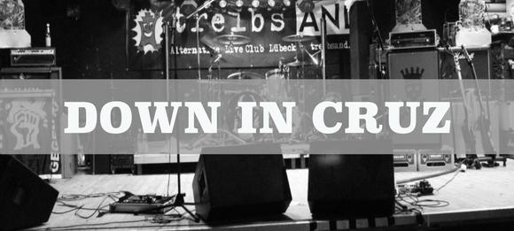 DOWN IN CRUZ - Rock 'n' Roll Heavy Metal Rock Streetrock Live Act in Berlin