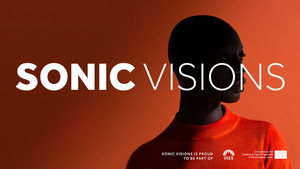 Sonic Visions Festival 2018