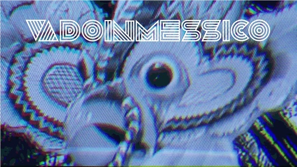 VADOINMESSICO - Pop Psychedelic Electronic Indie Live Act in London