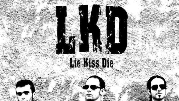 Lie Kiss Die