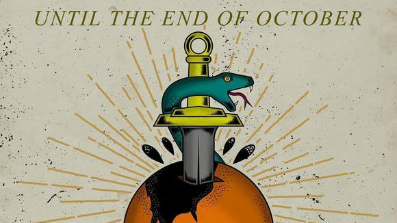 Until The End Of October