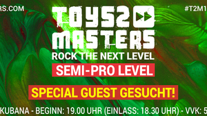 Toys2Masters-Bandcontest 2018: Semi-Pro Level (Special Guest)