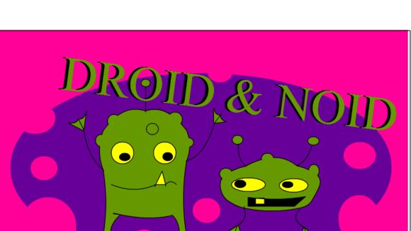 Droid & Noid