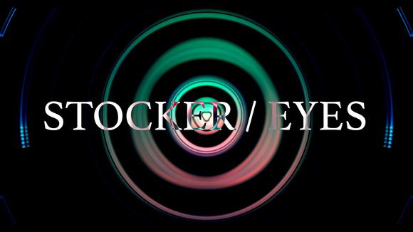 Stocker / Eyes