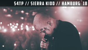S4TP // Sierra Kidd // Hamburg`18