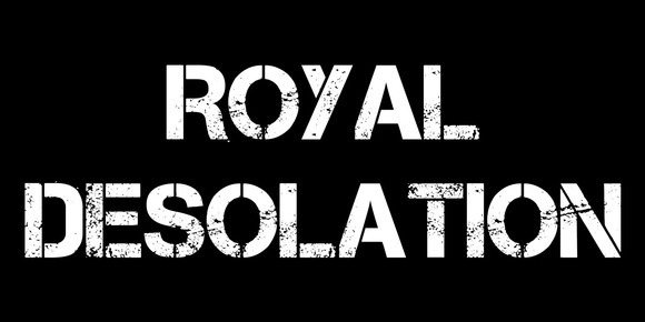 Royal Desolation
