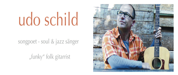 Udo Schild - Rhythm & Blues (R&B) Folk Singer/Songwriter Funk soul/jazz Live Act in Köln