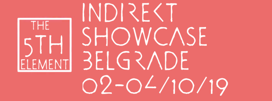 Indirekt Showcase Belgrade