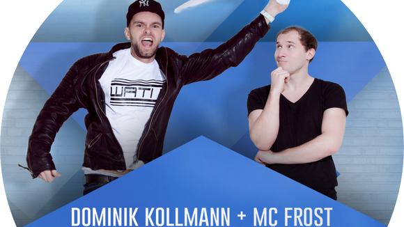 Dominik Kollmann & MC Frost - Rap Funk Electro Oldschool Indie DJ in München
